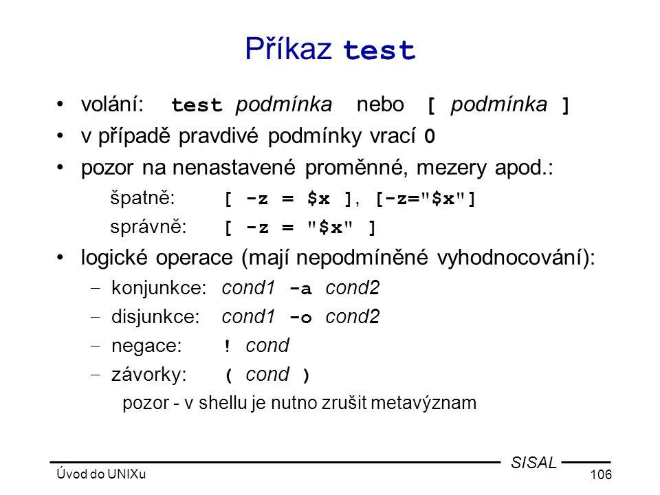 Příkaz test volání: test podmínka nebo [ podmínka ]